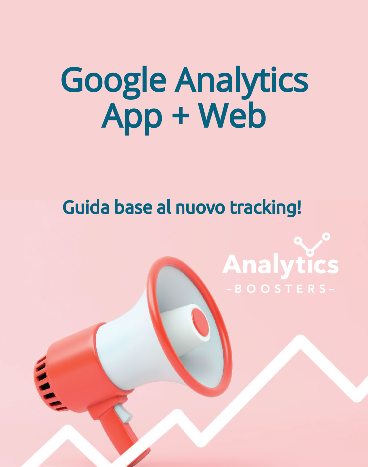 Google Analytics App + Web Guida Base