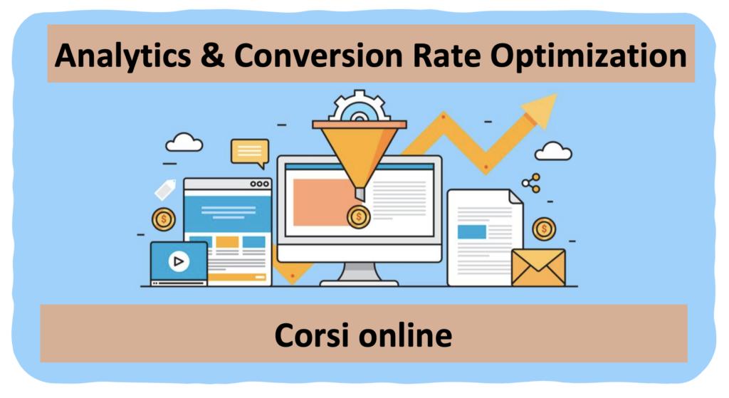 Analytics e Conversion Rate Optimization Corso Online