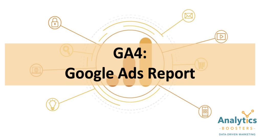 GA4 Google Ads Report